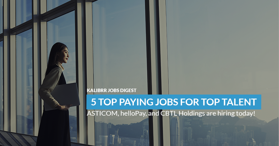 5 Top Paying Jobs In Manila And Are Hiring Now