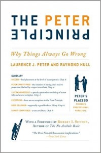 The Peter Principle by Laurence Peter and Raymond Hull